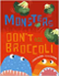 "Cover of ""Monsters don't eat broccoli"""