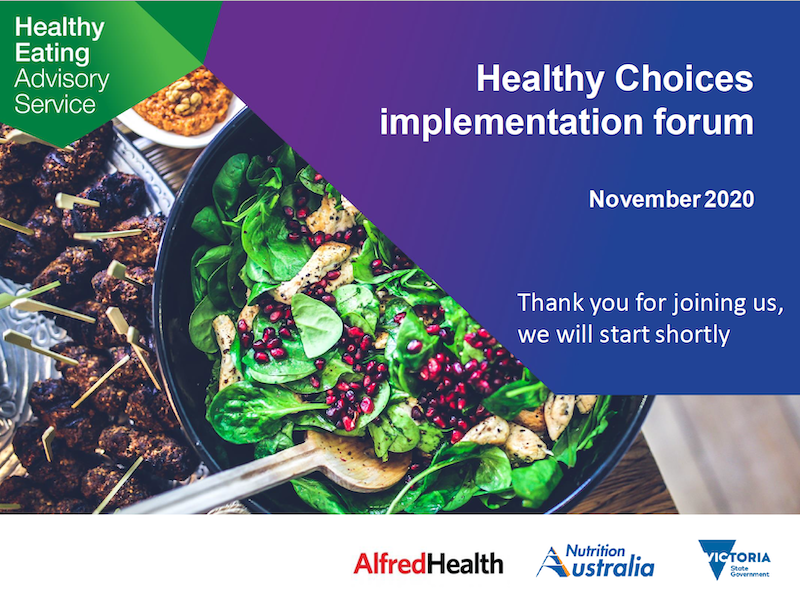 A screenshot of the Healthy Choices Implementation Forum presentation